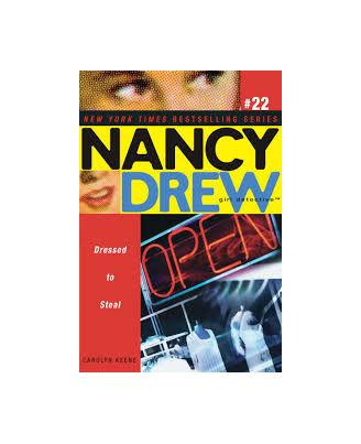 Dressed To Steal (Volume 22) (Nancy Drew)