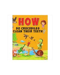 How Do Crocodiles Clean Their Teeth?