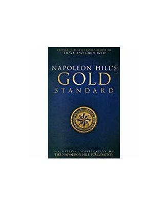 Napoleon Hill s Gold Standard