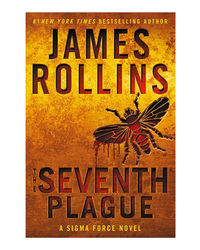 The Seventh Plague (Sigma Force Novels)