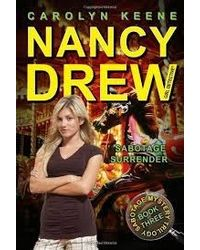 Nancy Drew: Sabotage Surrender (Book 3) Volume 44