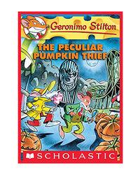Geronimo Stilton: # 42 Peculiar Pumpkin Thief