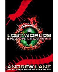 Lost World 2: Shadow Creature