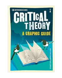 Introducing Critical Theory: A Graphic Guide