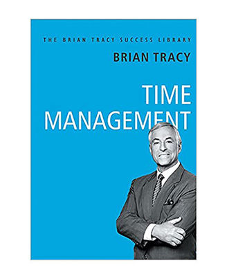 Time Management: The Brian Tracy Success Library