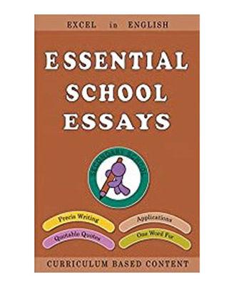 Essential School Essays