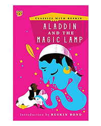 Aladdin And The Magic Lamp (Classics With Ruskin)