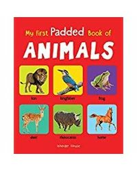 My First Padded Book Of Animals