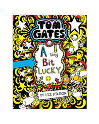 Tom Gates# 07: A Tiny Bit Lucky