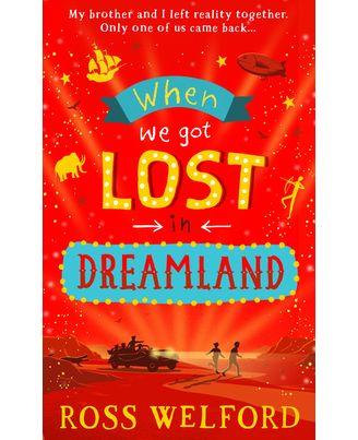 When We Got Lost In Dreamland