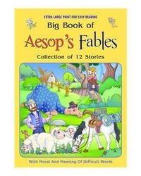 Big Book Of Aesop's Fables- Collection Of 12 Stories