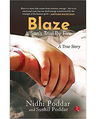 Blaze A Sons Trial By Fire: A True Story