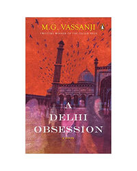 A Delhi Obsession: A Novel