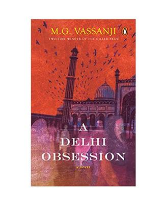 A Delhi Obsession: A Novel