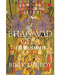 The Bhagavad Gita For Millennials