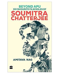 Beyond Apu- 20 Favourite Film Roles Of Soumitra Chatterjee