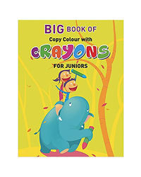 Big Book Of Copy Colour With Crayons For Juniors