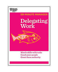 Delegating Work (20- Minute Manager)