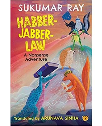 Habber- Jabber- Law: A Nonsense Adventure