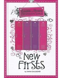 New Firsts (Claudia And Monica: Freshman Girls)