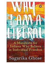 Why I Am A Liberal