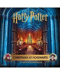 Harry Potter Christmas At Hogwarts: A Movie Scrapbook