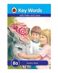 Key Words 8A: Sunny Days