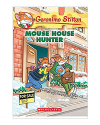 Geronimo Stilton# 61: Mouse House Hunter