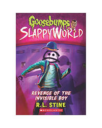 Goosebumps Slappyworld# 9: Revenge Of The Invisible Boy