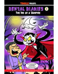 Dental Diaries 1- The Ire Of A Vampire