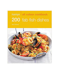 Hamlyn All Colour Cookery: 200 Fab Fish Dishes