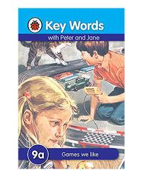 Key Words 9A: Games We Like