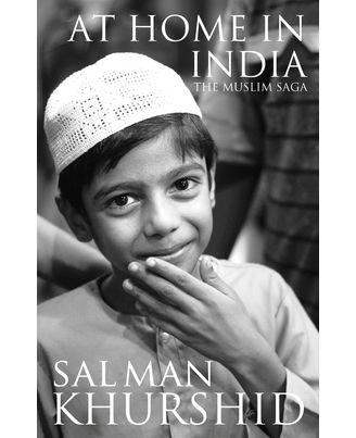 At Home In India: The Muslim Saga