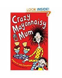 Crazy Mayonnaisy Mum