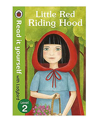 Little Red Riding Hood- Read It Yourself With Ladybird: Level 2