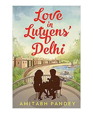 Love In Lutyens  Delhi