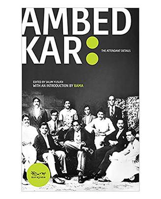 Ambedkar: The Attendant Detail