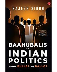 Bahubalis of Indian Politics (PB) 1st