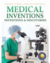Inventions & Discoveries: Medical Inventions