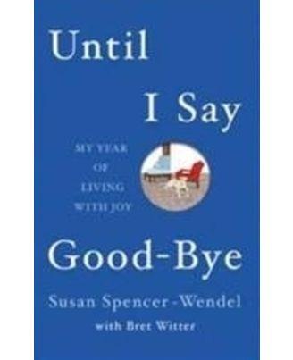 Until I Say Good- Bye