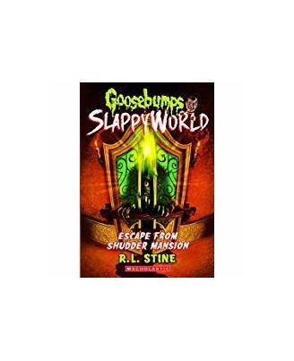 Goosebumps Slappyworld# 5: Escape From Shudder Mansion