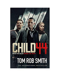 Child 44 (The Child 44 Trilogy Book 1)
