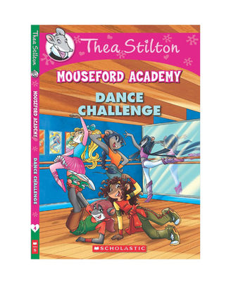 Thea Stilton s Mouseford Academy# 4: The Dance Challenge[ Paperback] [ Nov 09, 2014] Thea Stilton