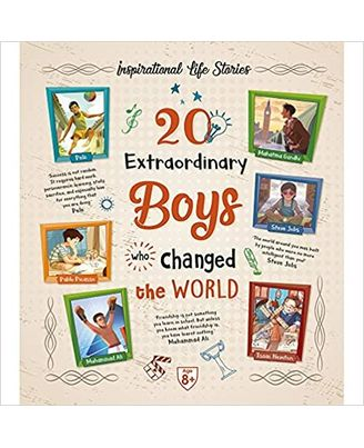 20 Extraordinary Boys Who Changed The World