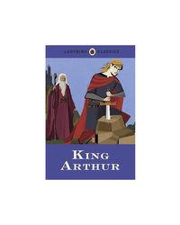 Ladybird Classics- King Arthur