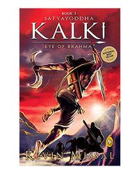 Satyayoddha Kalki: Eye Of Brahma