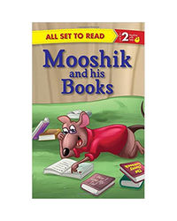 All Set To Read Readers Level 2 Mooshik And His Books