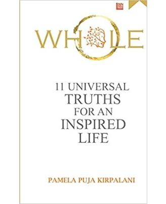 Whole: 11 Universal Truths For An Inspired Life