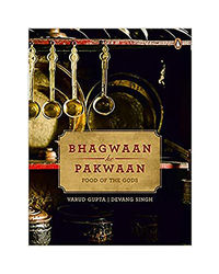 Bhagwaan Ke Pakwaan: Food Of The Gods