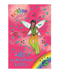 Rainbow Magic: Lily The Rainforest Fairy: The Green Fairies Book 5